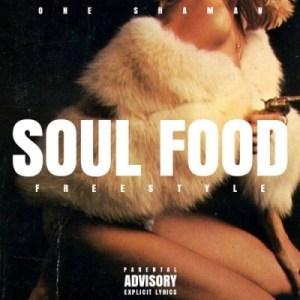 One Shaman - Soul Food